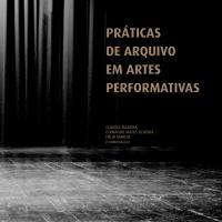 Práticas de Arquivo em Artes Performativas