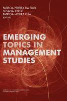 Emerging Topics in Management Studies