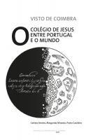 Visto de Coimbra, O Colégio de Jesus entre Portugal e o Mundo - Imprensa da Universidade de Coimbra (IUC)