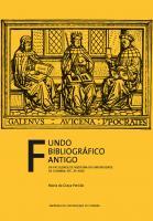 Fundo Bibliográfico Antigo da Faculdade de Medicina da Universidade de Coimbra: séc. XV-XVIII - Imprensa da Universidade de Coimbra (IUC)