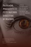 Passado, Presente e Futuro dos Direitos Humanos