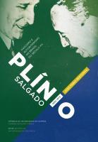 Plínio Salgado (1895-1975). Fascismo e autoritarismo no Brasil do Século XX