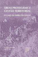 Áreas protegidas e gestão territorial: O caso da Serra da Lousã