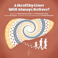 A Healthy Liver Will Always Deliver!