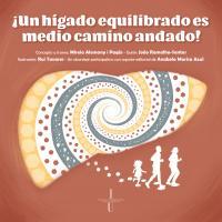 ¡Un Hígado Equilibrado Es Medio Camino Andado!