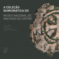 A coleção numismática do Museu Nacional de Machado de Castro