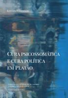 Cura Psicossomática e Cura Política em Platão