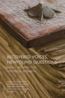 Recovered Voices, Newfound Questions