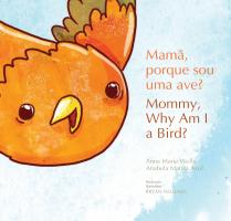 Mamã, porque sou uma ave?